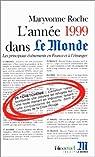 L'Année 1999 dans « Le Monde » (14) [1/1/1999 - 31/12/1999] par Roche