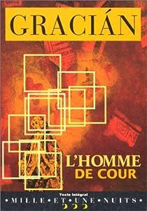 L'homme de cour par Gracian