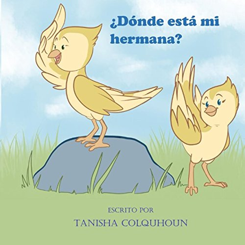 ¿Dónde está mi hermana? (Happy and Bilingual Series) (Spanish Edition)