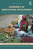 Economics of Agricultural Development 3rd Edition