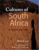 Cultures of South Africa, Peter Joyce, 1919938990