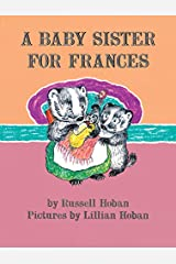 A Baby Sister for Frances (I Can Read Level 2) Paperback