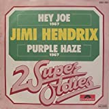 Jimi Hendrix - Hey Joe / Purple Haze - Polydor - 2001 993