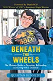 Beneath the Wheels: The Ultimate Guide to