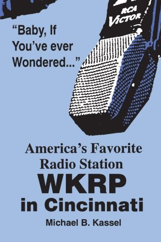 America's Favorite Radio Station: WKRP in Cincinnati