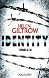 img - for Identity: Thriller by Helen Giltrow (2015-11-16) book / textbook / text book