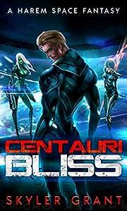 Centauri Bliss: A Harem Space Fantasy