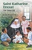Saint Katharine Drexel, Susan Helen Wallace, 0819870684