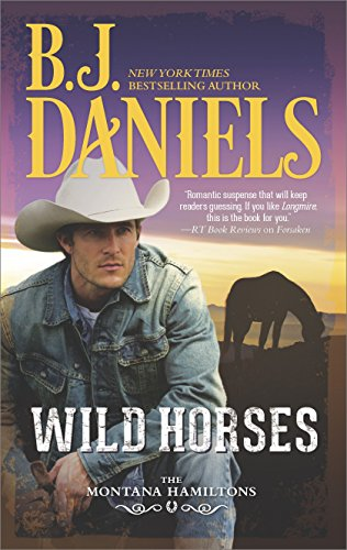 Wild Horses (The Montana Hamiltons Book 1) ()