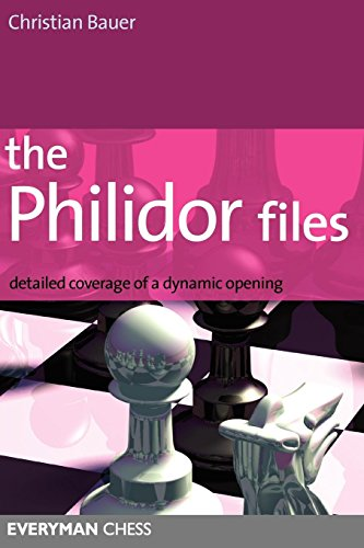 (Philidor Files: Detailed Coverage Of A Dynamic Opening (Everyman Chess))