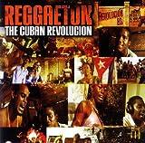 Reggaeton-Cuban Revolucion