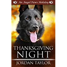 Thanksgiving Night (Angel Paws Holiday Book 1)