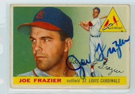 Joe Frazier AUTOGRAPH d.11 1955 Topps #89 St. Louis Cardinals ()