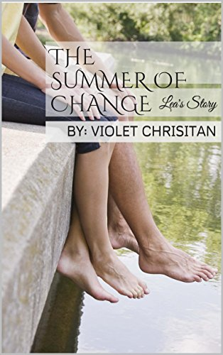 The Summer of Change: Lea's Story