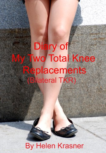 Diary Total Knee Replacements Bilateral ebook