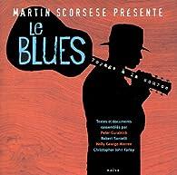 Le Blues : Voyage à la source par Martin Scorsese