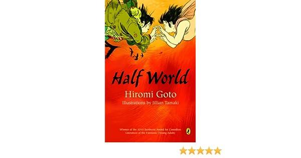 wiele kolorów ceny odprawy w magazynie Half World: Hiromi Goto: 9780143052067: Books - Amazon.ca