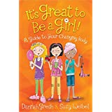 It's Great to Be a Girl!: A Guide to Your Changing Body (Secret Keeper Girl® Series)