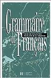 Grammaire du Francais : Cours de Civilisation Francaise de la Sorbonne, Delatour and Jennepin, 2010156013