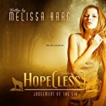 Hope(less): Judgement of the Six, Book 1 | Melissa Haag