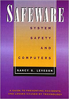 Safeware: System Safety and Computers