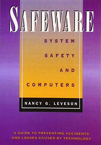 Safeware: System Safety and Computers by Addison-Wesley Professional