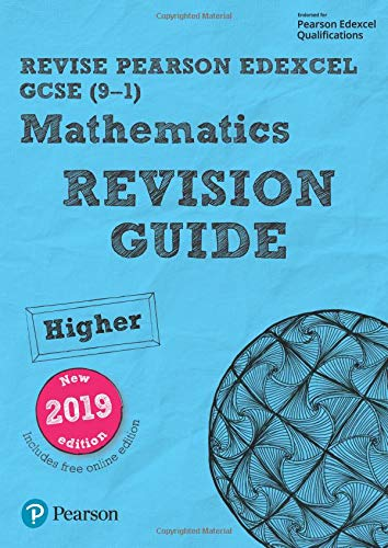 (REVISE Edexcel GCSE (9-1) Mathematics Higher Revision Guide (with online edition): REVISE Edexcel GCSE (9-1) Mathematics Higher Revision Guide (with ... Higher (REVISE Edexcel GCSE Maths 2015))