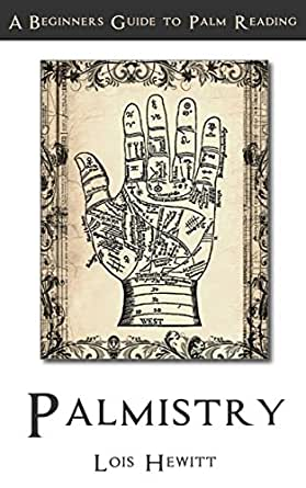 Palmistry: A Beginners Guide to Palmistry - Kindle edition by Lois