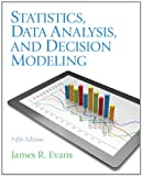 Statistics, Data Analysis, and Decision Modeling 5th Edition