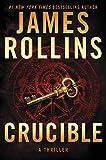 Crucible: A Thriller (Sigma Force Novels)