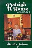Raleigh House Cookbook II