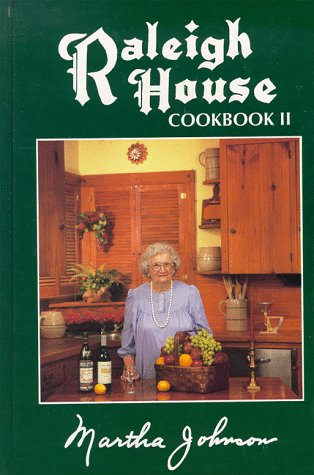 Raleigh House Cookbook II