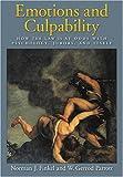 Emotions and Culpability, Norman J. Finkel and W. Gerrod Parrott, 1591474167