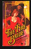 The Fire Bride, Julia Wherlock, 0671412957