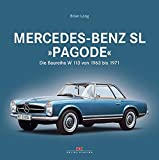 """Mercedes-Benz SL """"Pagode"""": Die Baureihe W 113 von 1963 bis 1971"""