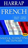 Harrap Sales and Marketing French Dictionary, , 0245606661