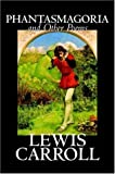 Best Lewis Carroll English Poetries - Phantasmagoria and Other Poems by Lewis Carroll, Poetry Review