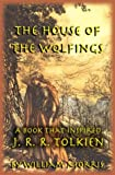 The House of the Wolfings, William Morris, 1587420260