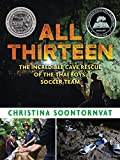 All Thirteen: The Incredible Cave Rescue of the