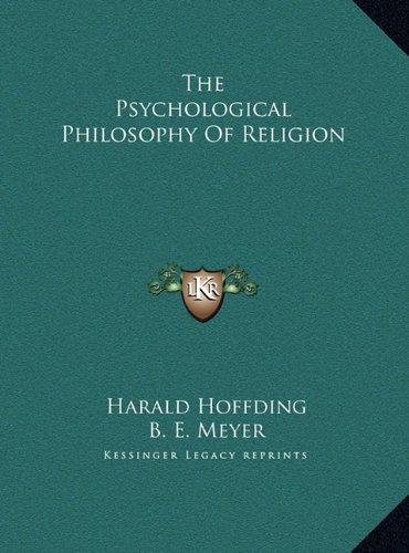 Download The Psychological Philosophy Of Religion ebook