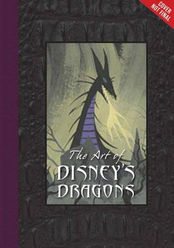 The Art Of Disney's Dragons (Disney Editions Deluxe)