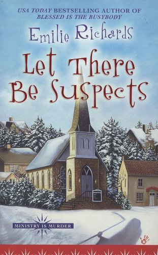 Let There Be Suspects (Ministry is Murder) by [Richards, Emilie]