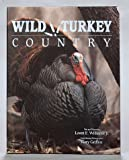Wild Turkey Country, Lovette E. Williams, 1559712066