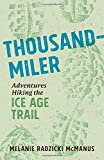 Thousand-Miler: Adventures Hiking the Ice Age Trail