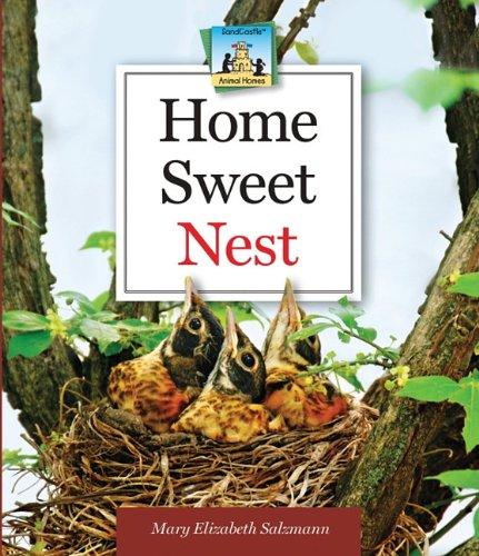 Read Online Home Sweet Nest (Animal Homes) pdf