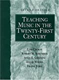 img - for Teaching Music in the Twenty-First Century (2nd Edition) book / textbook / text book