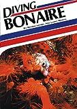 """Diving Bonaire (Aqua Quest """"Diving"""")"""