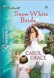 Snow White Bride (Silhouette Romance)