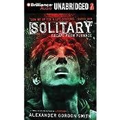 Solitary: Escape from Furnace, Book 2 | Alexander Gordon Smith