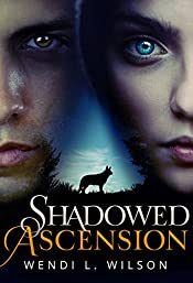 Shadowed Ascension: Shadowed Series Book 3